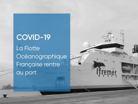 Coronavirus COVID-19 Flotte Océanographique Française port