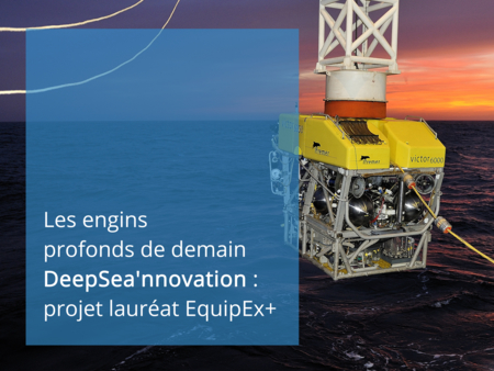 ROV Victor 6000 projet Deep Sea'nnovation